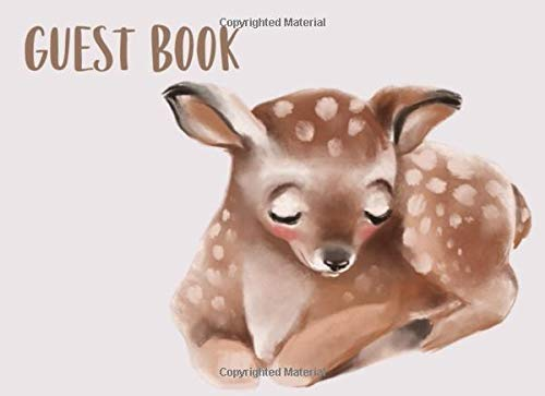 Guest Book: Sign In Book For Visitors To A Rental House, Vacation Home, Lake House Or Mountain Cabin. Illustrated Woodland Theme With Deer Cover. (Cabin & Cottage Guest Books, Band 2) -