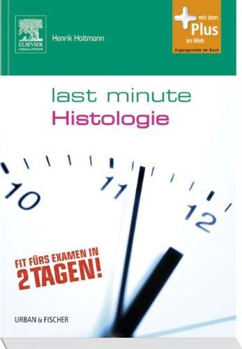 Last Minute Histologie: mit Zugang zum Elsevier-Portal