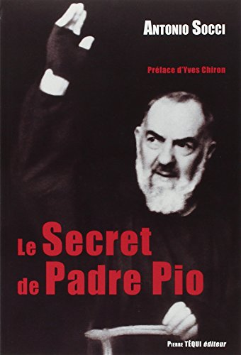 livre en pdf gratuit t l charger le secret de padre pio. Black Bedroom Furniture Sets. Home Design Ideas