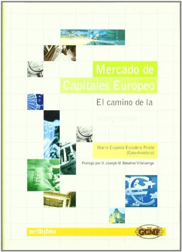 Mercado Capitales Europeo Camino por María Eugenia Escudero Prado