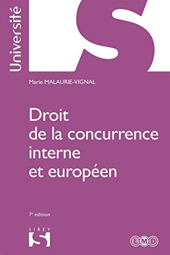 Droit de la concurrence interne et européen - 7e éd.