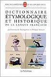 Dictionnaire étymologique et historique de la langue française de Emmanuèle Baumgartner,Philippe Ménard ( 16 octobre 1996 ) - LGF - Livre de Poche (16 octobre 1996) - 16/10/1996