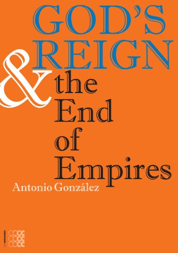 God S Reign And The End Of Empires Theology Series Kyrios