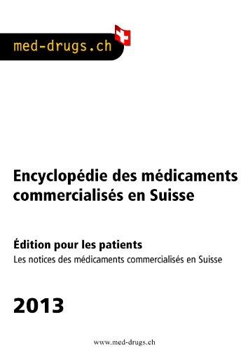 med-drugs 2013 - Encyclopédie des médicaments de la Suisse pour les patients