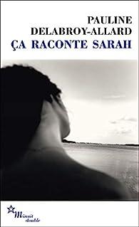 Ça raconte Sarah par Pauline Delabroy-Allard