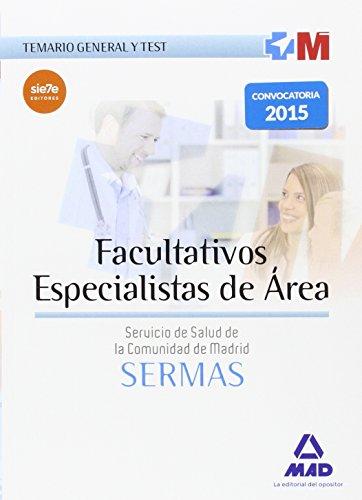 Facultativos Especialistas de Área del Servicio de Salud de la Comunidad de Madrid. Temario General y test