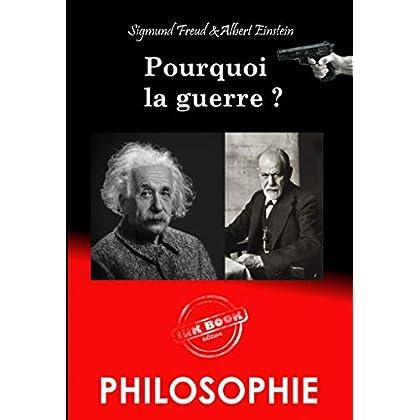 Pourquoi la guerre  ?: Correspondance entre Albert Einstein et Sigmund Freud (Philosophie)
