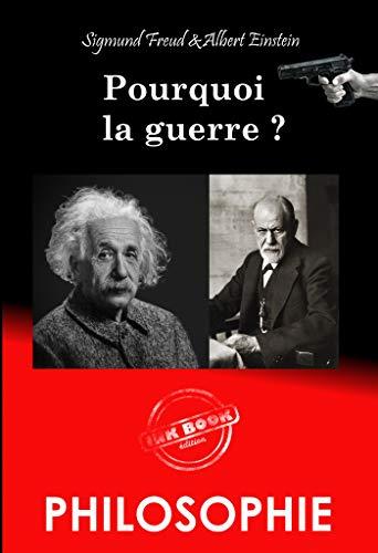 Couverture du livre Pourquoi la guerre  ?: Correspondance entre Albert Einstein et Sigmund Freud (Philosophie)