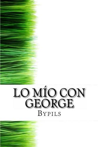 Lo mío con George por By Pils