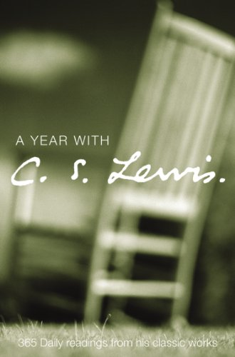 A Year with C. S. Lewis: 365 Daily Readings from his Classic Works (English Edition)