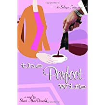 The Perfect Wife (Salinger Sisters)