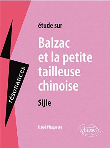 étude sur Balzac et la Petite Tailleuse Chinoise Sijie