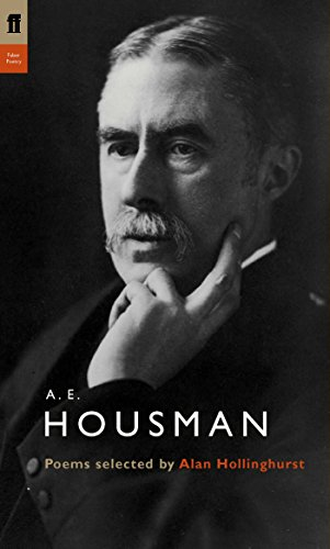 A. E. Housman: Poems Selected by Alan Hollinghurst for sale  Delivered anywhere in UK