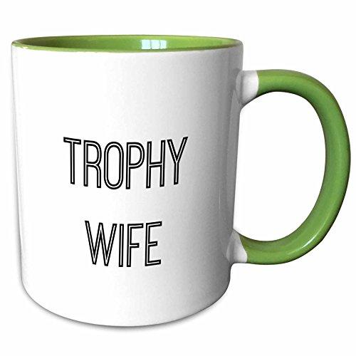 3dRose Mug_178712_7 Trophy Wife Keramiktasse, Keramik, grün/weiß