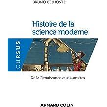 Histoire de la science moderne - De la Renaissance aux Lumières