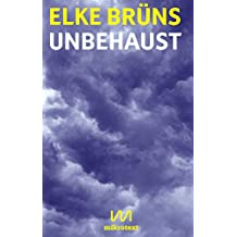 Unbehaust: Ein Essay (Kindle Single)