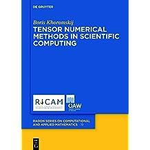 Tensor Numerical Methods in Scientific Computing (Radon Series on Computational and Applied Mathematics)
