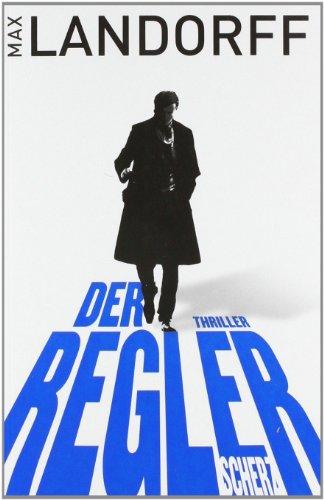 Scherz Verlag Der Regler: Thriller