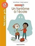 Les enquêtes du CP, Tome 01: Un fantôme à l'école