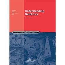 Understanding Dutch Law (English Edition)