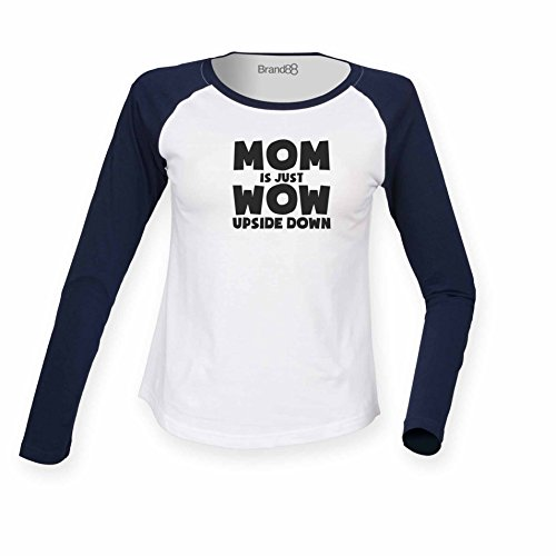Brand88 Mom is Just WoW Upside Down, Damen Langarm Baseball TShirt Weiss  Blau