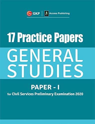 17 Practice Papers General Studies Paper I for Civil Services Preliminary Examination 2020