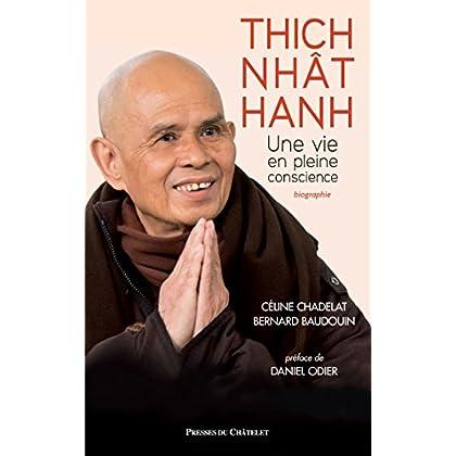 Thich Nhat Hanh, une vie en pleine conscience