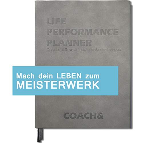LIFE PERFORMANCE PLANNER: Ganzheitlicher Lebensplaner. Vision & Persönlichkeit entwickeln, systematisch Ziele planen, Träume erfolgreich realisieren | DIN B5, undatiert (Coach Hat)