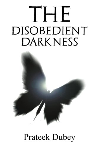 The Disobedient Darkness by Prateek Dubey Book Review, Buy Online