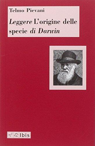 Leggere L'origine delle specie di Darwin