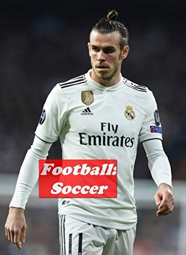 The best Gareth Bale memes funny soccer - The Ultimate Funny and Joke Book (English Edition)