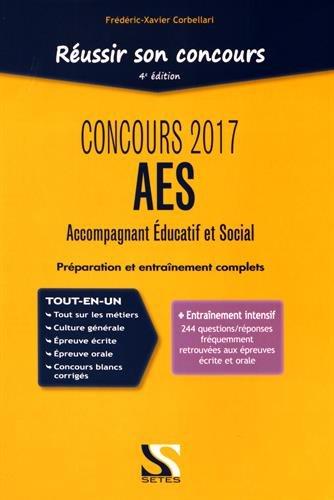Réussir son concours AES 2017 (accompagnement éducatif et social)