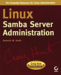 Linux Samba Server Administration (Craig Hunt Linux Library)
