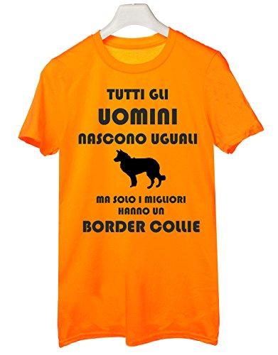 Tshirt Tutti gli uomini nascono uguali ma solo i migliori hanno un border collie - cani - dog - humor - Tutte le taglie Arancione