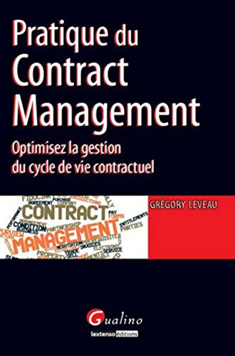 Pratique du Contract management par Gregory Leveau