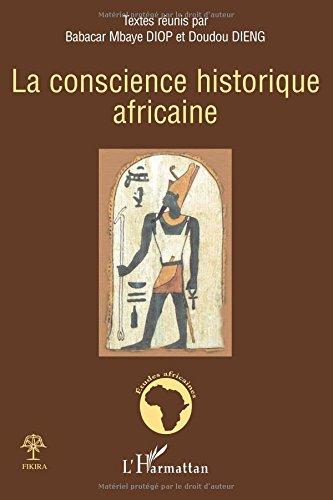 La conscience historique africaine par Cheikh Moctar Ba