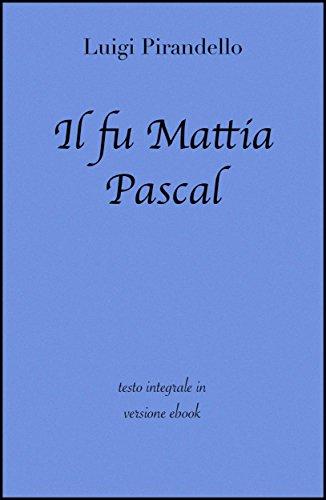di Luigi Pirandello in ebook (Grandi Classici) (Italian Edition) ()