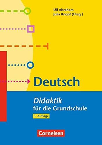 Fachdidaktik für die Grundschule: Deutsch - Didaktik für die Grundschule