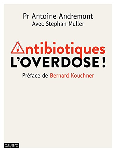 Antibiotiques : L'overdose