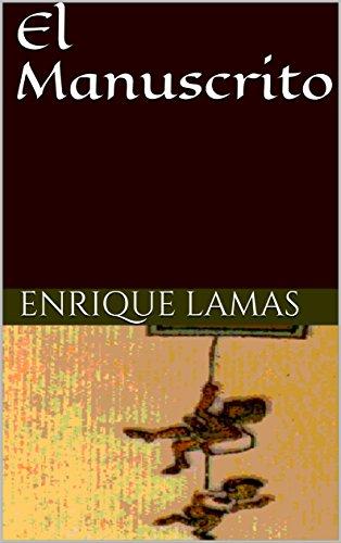 El Manuscrito por Enrique Lamas