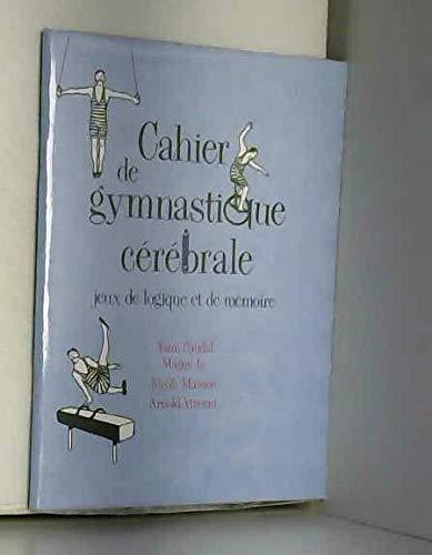 Cahier De Gymnastique Cérébrale