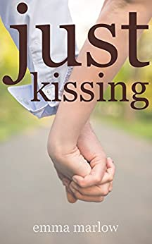 Just Kissing by [Marlow, Emma]