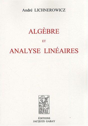 Algèbre et analyse linéaires