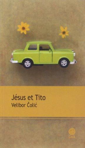 Jésus et Tito : roman inventaire