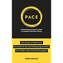 PACE: A Small Business Owner's Guide to Complete Cash Flow Clarity (English Edition)