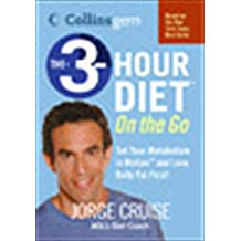 The 3-Hour Diet (TM) On the Go (Collins Gem)