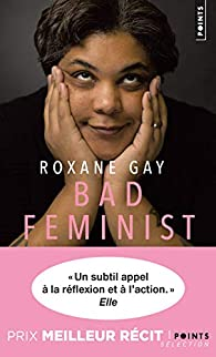 Bad Feminist par Roxane Gay