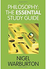 Philosophy: The Essential Study Guide Paperback