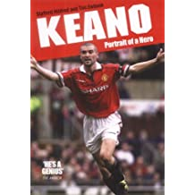Keano: Portrait of a Hero by Stafford Hildred (2004-09-17)