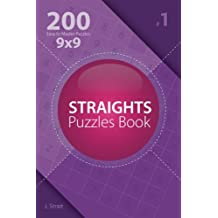 Straights - 200 Easy to Master Puzzles 9x9 (Volume 1) (Straights - Easy to Master)